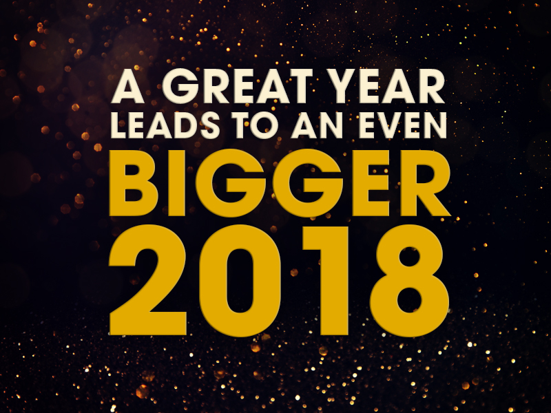 A Great Year Leads To An Even Bigger 2018