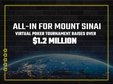 All-In For Mount Sinai Virtual Poker Tournament raises over $1.2 million